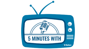 5 Minutes With - BluHorn TV