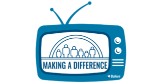 Making a Difference - BluHorn TV