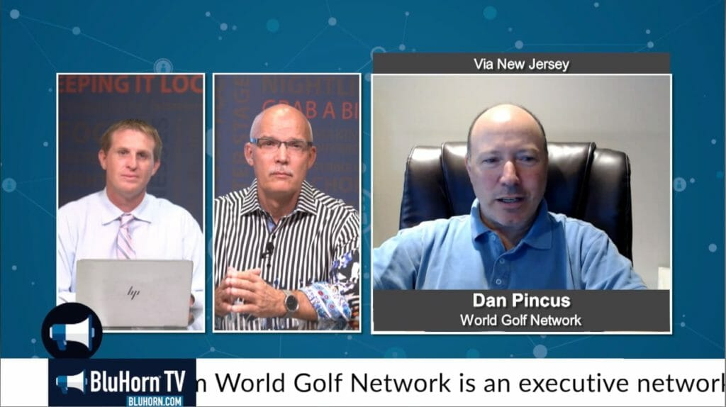 """BluHorn TV –  """"5 Minutes With"""" Dan Pincus from World Golf Network"""